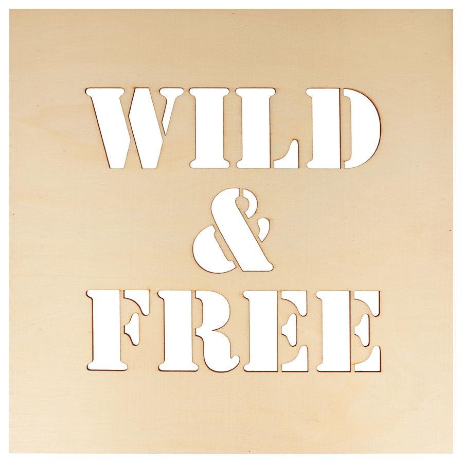 Châssis en bois ajouré Wild & Free - 30 x 30 cm