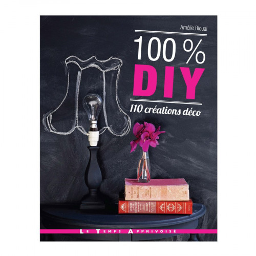 Livre - 100% DIY 110 création déco