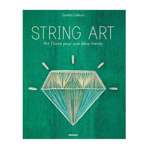 Livre - String Art - Art filaire pour une déco trendy