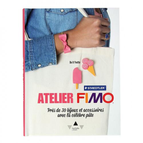 Livre Atelier Fimo - 30 bijoux et accessoires avec ma célèbre pâte