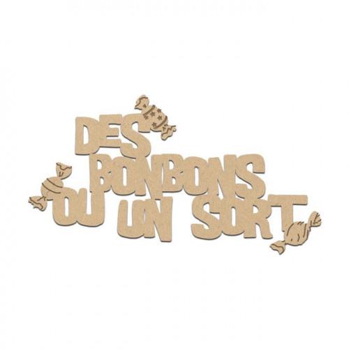 Mot Bonbons ou sort en bois médium - 8 x 4 cm