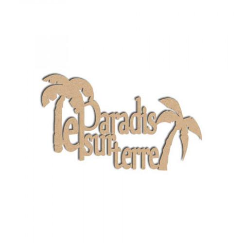 Mot en bois médium - Le Paradis sur Terre - 9 x 5.4 cm