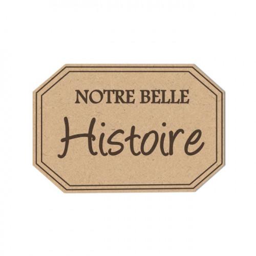 Sujet en bois médium - Etiquette belle histoire - 5,7 x 3,9 cm