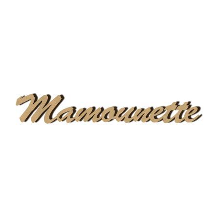 Mot en bois médium - Mamounette - 1 x 7,1 cm