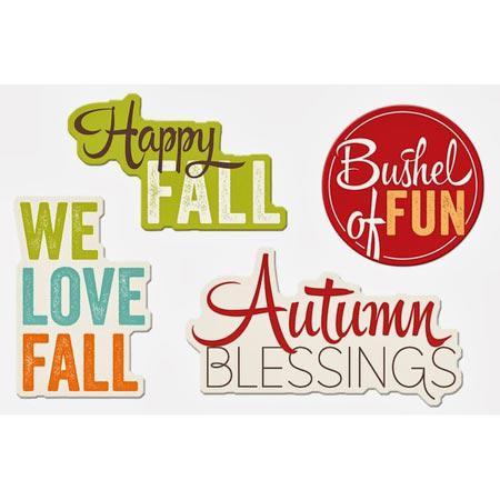 Bushel o' Fall - Fall Phrases Die Cuts