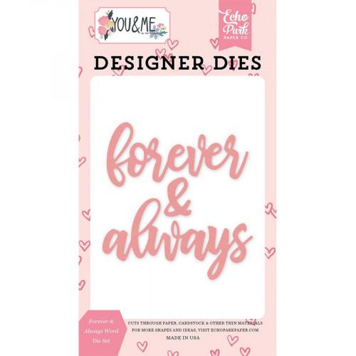 Die Set Forever & Always