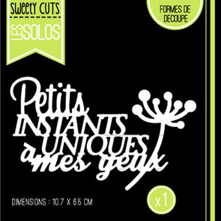 Die - Sweety Cuts - Les Solos - Instants Uniques